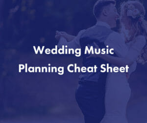 Wedding Planning Guide And Music Ideas