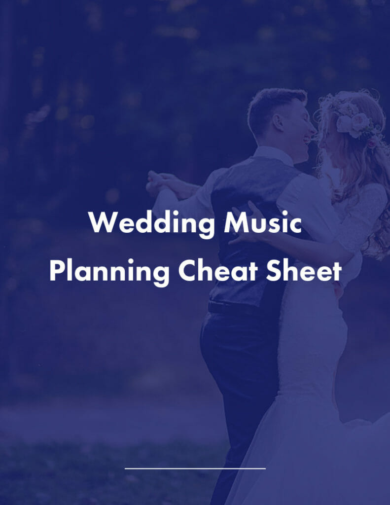 Wedding Music Planning Cheat Sheet, Song Ideas & Guide | DJ Vibe